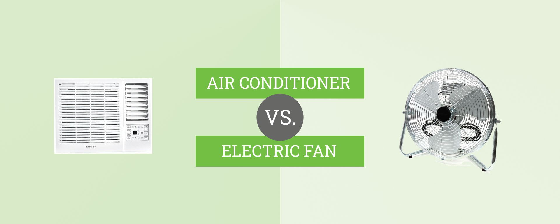 aircon vs. electric fan