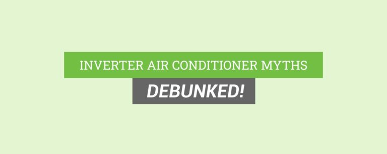 myths about inverter air conditioners